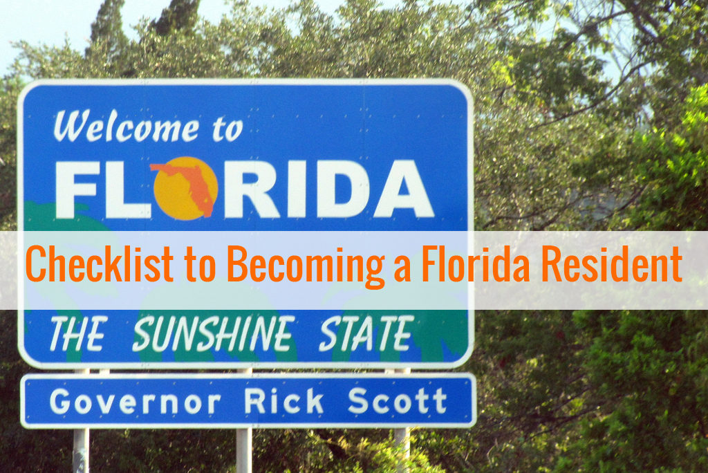 Checklist-to-Becoming-a-Florida-Resident-1024x684 Moving? Checklist to Becoming a Florida Resident Orlando | Central Florida